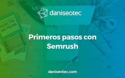 Primeros pasos con Semrush